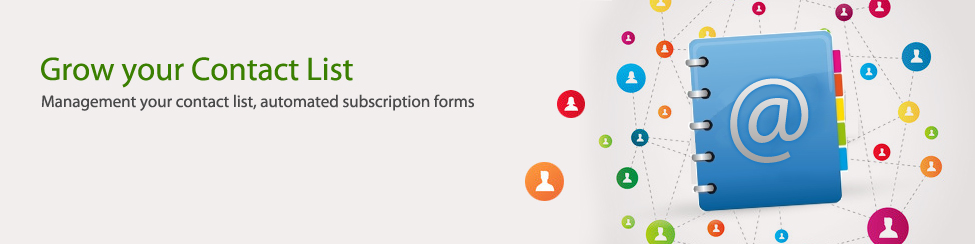 Grow your Contact List - Management your contact list, automated subscription forms